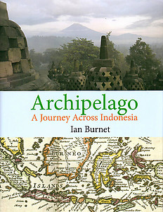 ARCHIPELAGO A Journey Across Indonesia