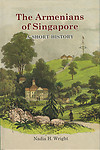 The Armenians of Singapore: A Short History