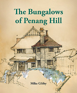 The Bungalows of Penang Hill