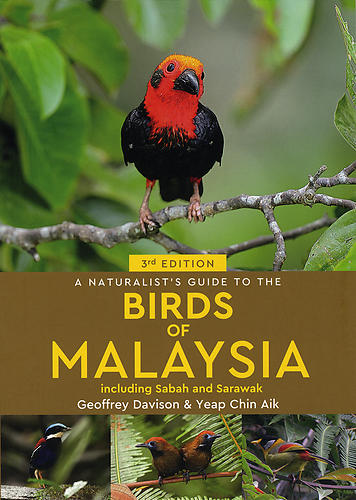 A Naturalist's Guide to the Birds of Malaysia including Sabah and Sarawak