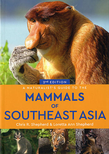 A Naturalist's Guide to the Mammals of Southeast Asia